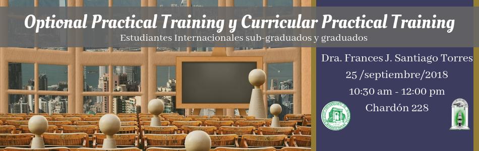 Optional Practical Training y Curricular Practical Training_ Estudiantes Internacionales sub-graduados y graduados