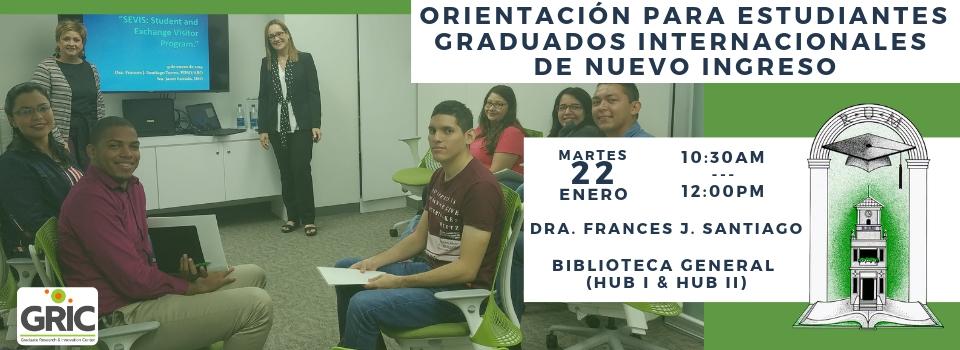 Orientación a Estudiantes Graduados Internacionales de Nuevo Ingreso