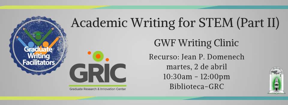 Academic Writing for STEM Part II (writing clinic)