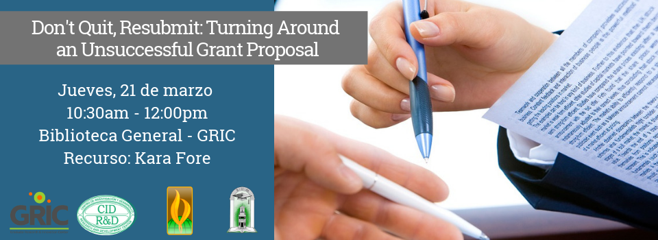 Don't Quit, Resubmit_ Turning Around an Unsuccessful Grant Proposal