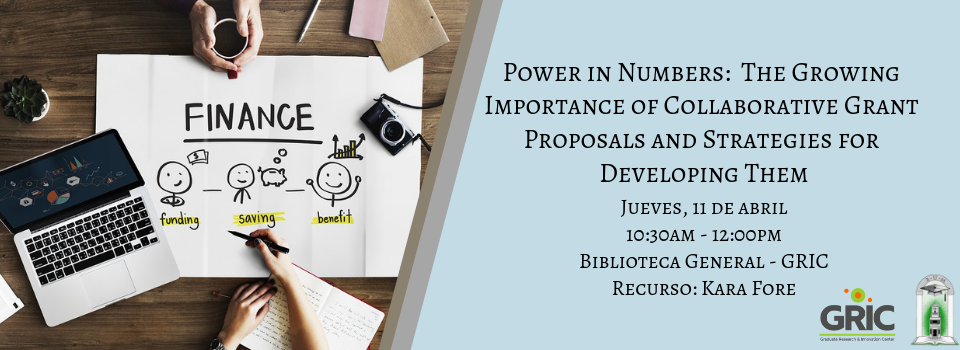 Power in Numbers The Growing Importance of Collaborative Grant Proposals and Strategies for Developing Them