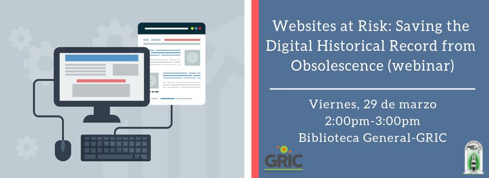 Websites at Risk_ Saving the Digital Historical Record from Obsolescence (webinar)