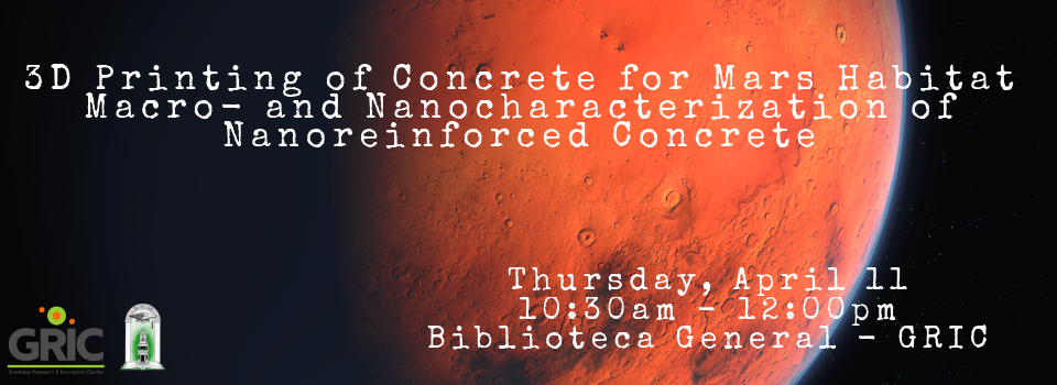 3D Printing of Concrete for Mars Habitat Macro- and Nanocharacterization of Nanoreinforced Concrete