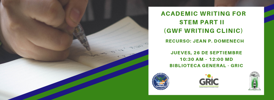 Academic Writing for STEM part II (gwf writing clinic)