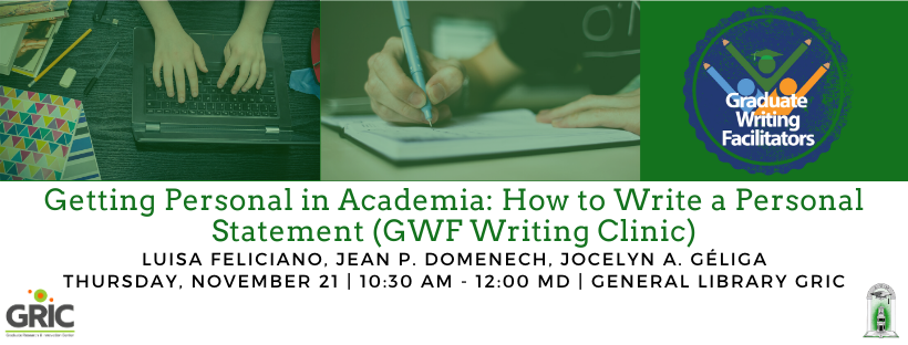 Getting Personal in Academia_ How to Write a Personal Statement (GWF Writing Clinic)