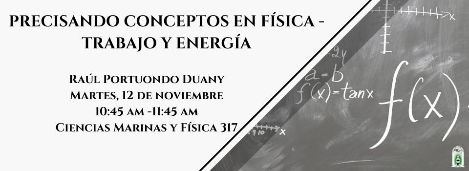 PRECISANDO CONCEPTOS EN FÍSICA - TRABAJO Y ENERGÍA