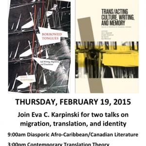 Join Eva C. Karpinski for two talks on migration, translation, and identity