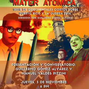 Máter Atómico – Thursday, November 3, 6 PM, CH-121