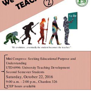 We Teach 2: Seeking Educational Purpose and Understanding