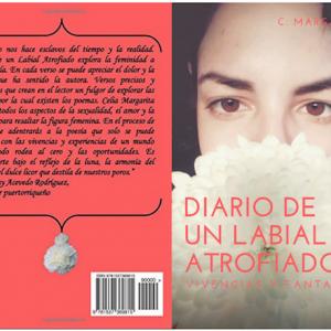 """New book: """"Diario de un Labial Atrofiado: Vivencias y Fantasías"""" by Celia M. Ayala"""