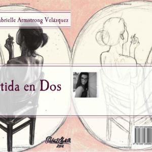 """New book: """"Partida en Dos"""" by Gabrielle Armstrong Velázquez"""