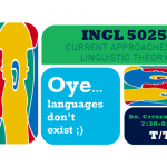Promotion of the English course INGL 5025: Current approaches to the Linguistic theory.