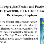 Promotion of the course INGL 3300: Ethnographic Fiction and Faction.