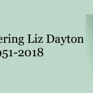 Remembering Liz Dayton