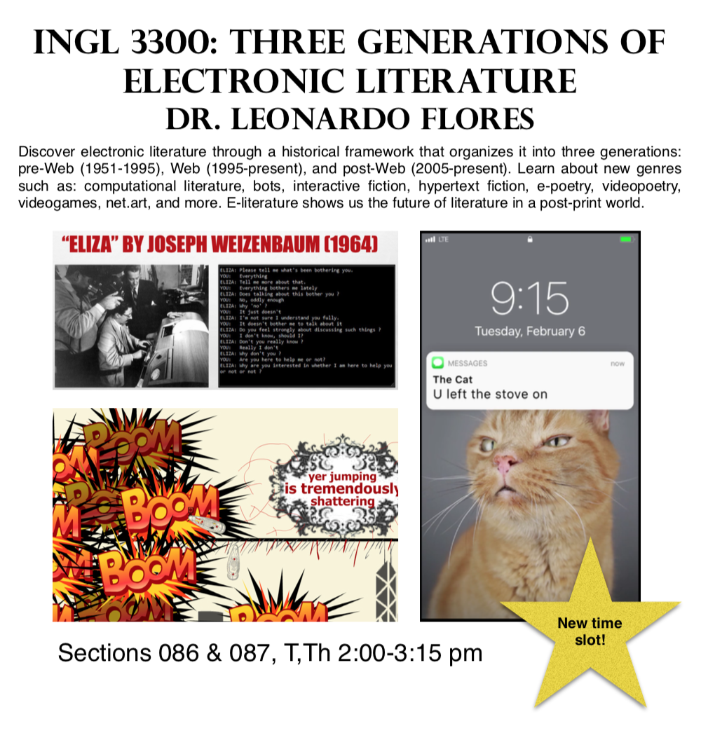 Flyer text: INGL 3300: Three Generations of Electronic Literature