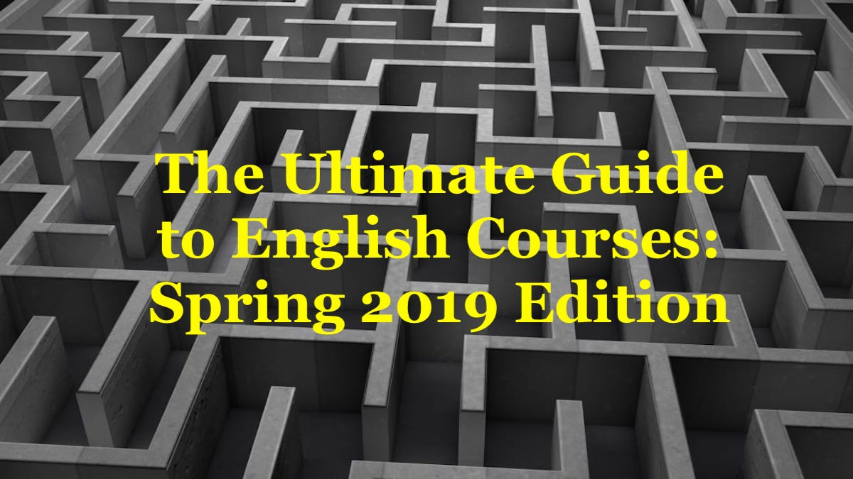 A labyrinth with the sentence The Ultimate Guide to English Courses: Spring 2019 Edition.