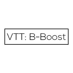VTT: B-Boost
